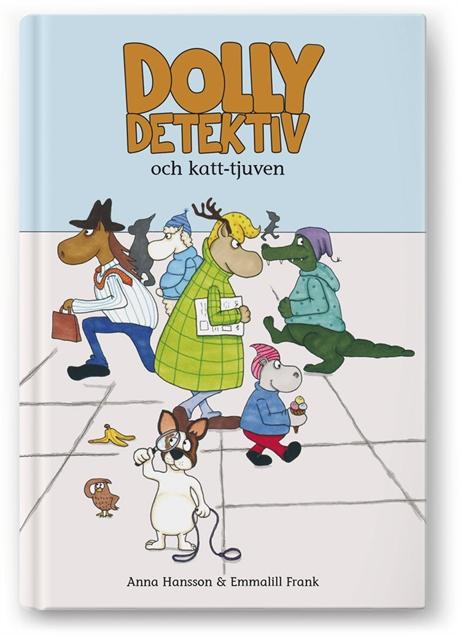 Dolly Detektiv och katt-tjuven av Anna Hansson