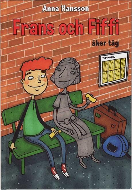 Frans och Fiffi åker tåg av Anna Hansson