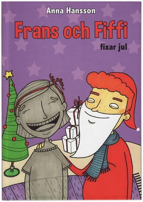 Frans och Fiffi fixar jul av Anna Hansson