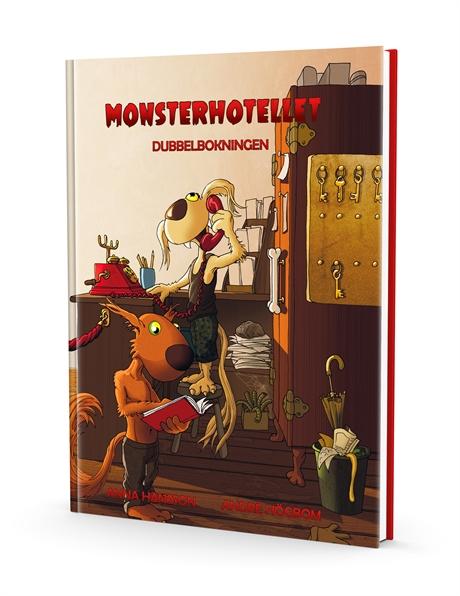 Monsterhotellet - Dubbelbokningen av Anna Hansson