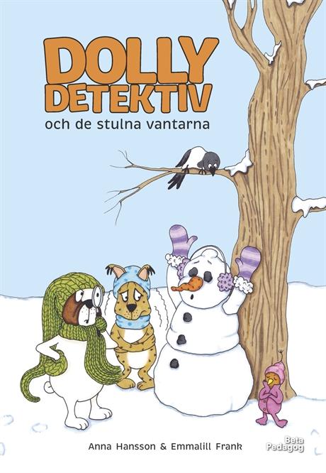 Dolly Detektiv och de stulna vantarna av Anna Hansson