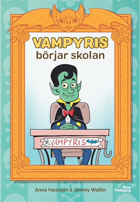 Vampyris börjar skolan av Anna Hansson