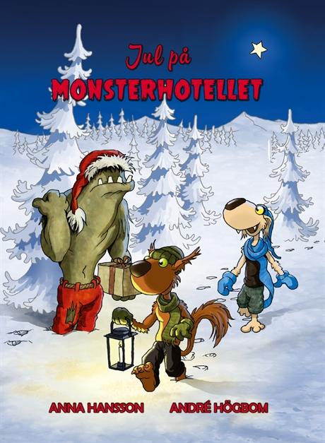 Jul på Monsterhotellet av Anna Hansson