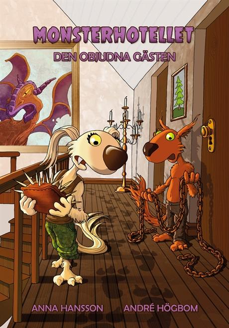 Monsterhotellet - Den objudna gästen av Anna Hansson