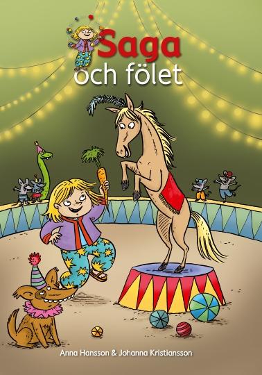 Saga och fölet av Anna Hansson