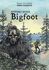 Mystiska myter - Bigfoot